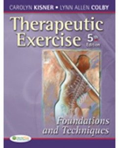 Download Genuine Test Bank for Therapeutic Exercise Foundations and Techniques, 5th Edition: Kisner 0803615841, 9780803615847
