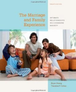 Download Genuine Test Bank for The Marriage and Family Experience Intimate Relationships in a Changing Society, 12th Edition : Strong, 1133597467, 9781133597469