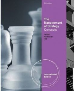 Download Genuine Test Bank for The Management of Strategy: Concepts, 10th International Edition: R. Duane Ireland, 1133584691, 9781133584698