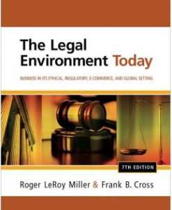 Download Genuine Test Bank for The Legal Environment Today, 7th Edition: Roger L. Miller, 1111530610, 9781111530617