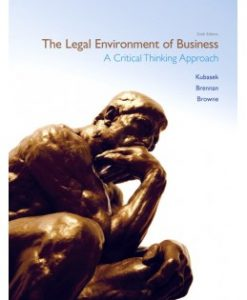 Download Genuine Test Bank for The Legal Environment of Business, 6th Edition: Nancy K. Kubasek, 0132664844, 9780132664844