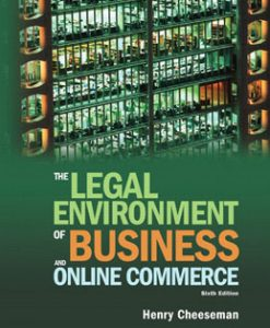 Download Genuine Test Bank for The Legal Environment of Business and Online Commerce, 6th Edition: Cheeseman, 0136085687, 9780136085683