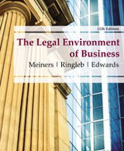 Download Genuine Test Bank for The Legal Environment of Business, 11th Edition: Meiners, 0538473991, 9780538473996