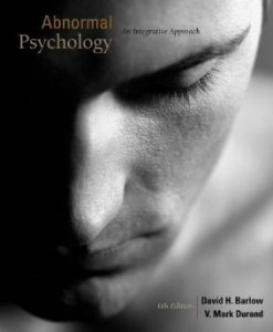 Download Genuine Test Bank for Abnormal Psychology An Integrative Approach, 6th Edition, Barlow, 1111343659, 9781111343651