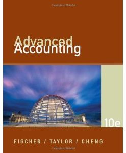 Download Genuine Test Bank for Advanced Accounting, 10 Edition, Fischer Cheng Tayler, 0324379056, 9780324379051