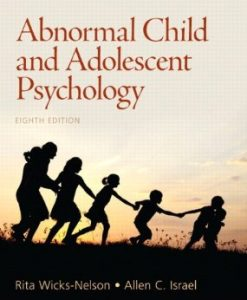 Download Genuine Test Bank for Abnormal Child and Adolescent Psychology, 8th Edition, Wicks-Nelson, 0205901123, 9780205901128
