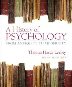 Download Genuine Test Bank for A History of Psychology From Antiquity to Modernity, 7th Edition, Leahey, 0132438496, 9780132438490