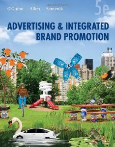Download Genuine Test Bank for Advertising and Integrated Brand Promotion, 5th Edition, OGuinn, 0324568622, 9780324568622