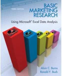Download Genuine Test Bank for Basic Marketing Research with Excel, 3rd Edition, Alvin C. Burns, 0135078229, 9780135078228