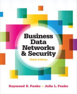 Download Genuine Test Bank for Business Data Networks and Security, 9th Edition, Panko, 0132742934, 9780132742931