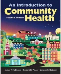 Download Genuine Test Bank for An Introduction To Community Health, 7th Edition, James F. McKenzie, 0763790117, 9780763790110