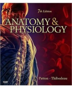Download Genuine Test Bank for Anatomy & Physiology, 7th Edition, Kevin T. Patton, 032305532X, 9780323055321