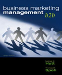 Download Genuine Test Bank for Business Marketing Management B2B, 10th Edition, Hutt, 032458167X, 9780324581676