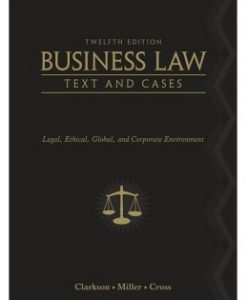 Download Genuine Test Bank for Business Law: Text and Cases, 12th Edition, Kenneth W. Clarkson, 0538470828, 9780538470827