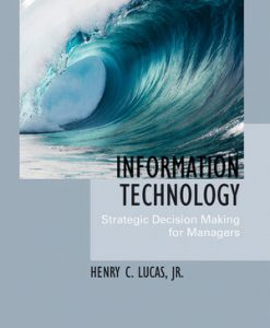 Download Genuine Solution Manual for  Information Technology: Strategic Decision-Making for Managers
