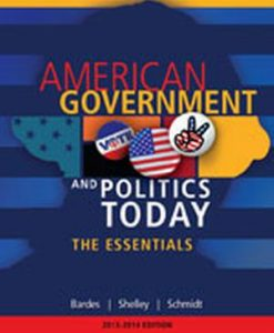 Download Genuine Test Bank for  American Government and Politics Today: Essentials 2013 - 2014 Edition