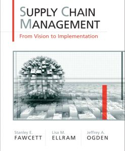 Test Bank forSupply Chain Management: From Vision to Implementation, 1/e, Fawcett