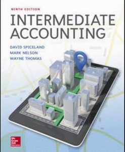 Test Bank for Intermediate Accounting 9e By Spiceland