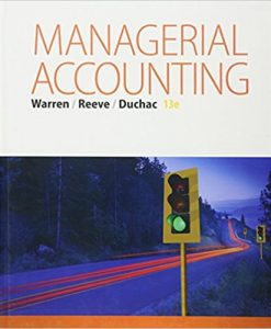 Test Bank for Managerial Accounting 13e Warren