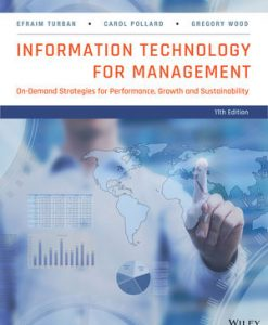 Solution Manual for Information Technology for Management: On-Demand Strategies for Performance Growth and Sustainability 11e Turban
