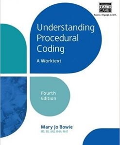 Test Bank for Understanding Procedural Coding 4e by Bowie