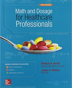 Test Bank for Math and Dosage Calculations for Healthcare Professionals 5e by Booth