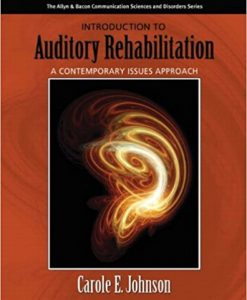Test Bank for Introduction to Auditory Rehabilitation 1e by Johnson
