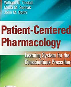 Test Bank for Patient Centered Pharmacology 1e by Tindall