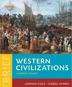 Test Bank for Western Civilizations: Their History & Their Culture Brief 4e Vol. 2 by Cole