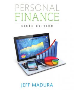 Test Bank for Personal Finance 6e Madura