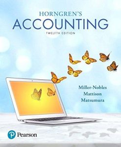 Solution manual Horngren'S Accounting 12E Miller-Nobles