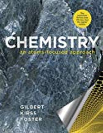 Solution Manual for Chemistry: An Atoms-Focused Approach 2nd Edition Gilbert