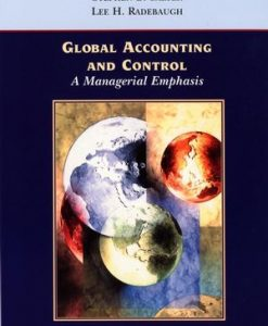 Solution Manual for Global Accounting and Control 1st Edition Gray