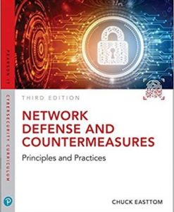 Test Bank for Network Defense and Countermeasures: Principles and Practices, 3rd Edition, William (Chuck) Easttom II, ISBN-10: 0789759969, ISBN-13: 9780789759962