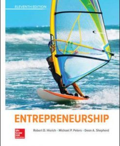 Test Bank for Entrepreneurship, 11th Edition, Robert Hisrich, Michael Peters, Dean Shepherd, ISBN10: 1260043738, ISBN13: 9781260043730