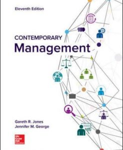 Test Bank for Contemporary Management, 11th Edition, Gareth Jones, Jennifer George, ISBN10: 1260075095, ISBN13: 9781260075090
