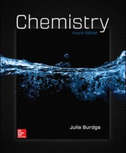 Test Bank for Chemistry, 4th Edition, Julia Burdge, ISBN10: 0078021529, ISBN13: 9780078021527