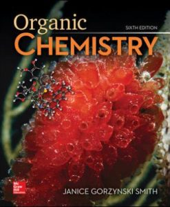 Test Bank for Organic Chemistry, 6th Edition, Janice Smith, ISBN10: 1260119106, ISBN13: 9781260119107