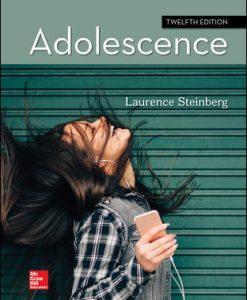 Test Bank for Adolescence, 12th Edition, Laurence Steinberg, ISBN10: 1260058891, ISBN13: 9781260058895