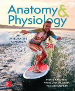 Test Bank for Anatomy & Physiology: An Integrative Approach, 3rd Edition, Michael McKinley, Valerie O'Loughlin, Theresa Bidle, ISBN10: 1259398625, ISBN13: 9781259398629
