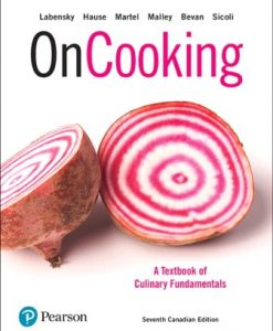 Test Bank for On Cooking: A Textbook of Culinary Fundamentals 7th Canadian Edition Labensky