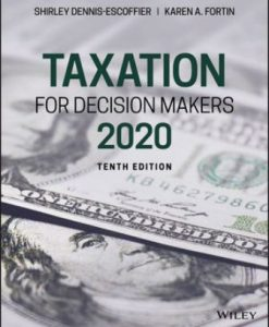Solution Manual for Taxation for Decision Makers, 2020 10th Edition Dennis-Escoffier