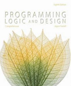 Solution Manual for Programming Logic and Design, Comprehensive 8/e Farrell