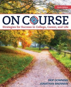 Test Bank for On Course: Strategies for Creating Success in College, Career, and Life 9th Edition Downing