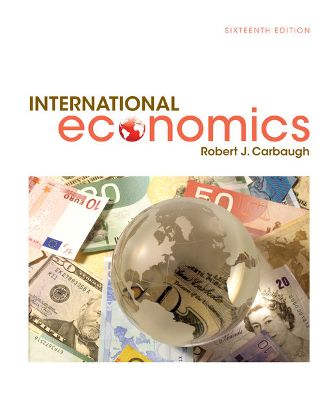 Test Bank for International Economics 16th Edition Carbaugh