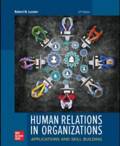 Test Bank for Human Relations in Organizations: Applications and Skill Building 12th Edition Lussier