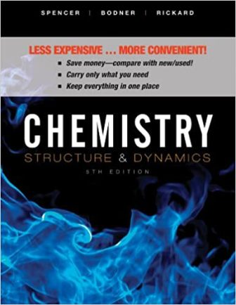 Solution Manual for Chemistry: Structure and Dynamics 5th Edition Spencer