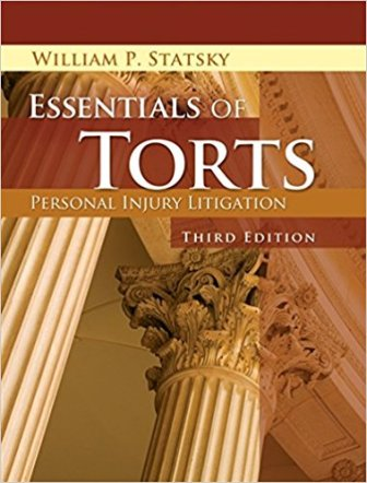 Test Bank for Essentials of Torts 3rd Edition Statsky